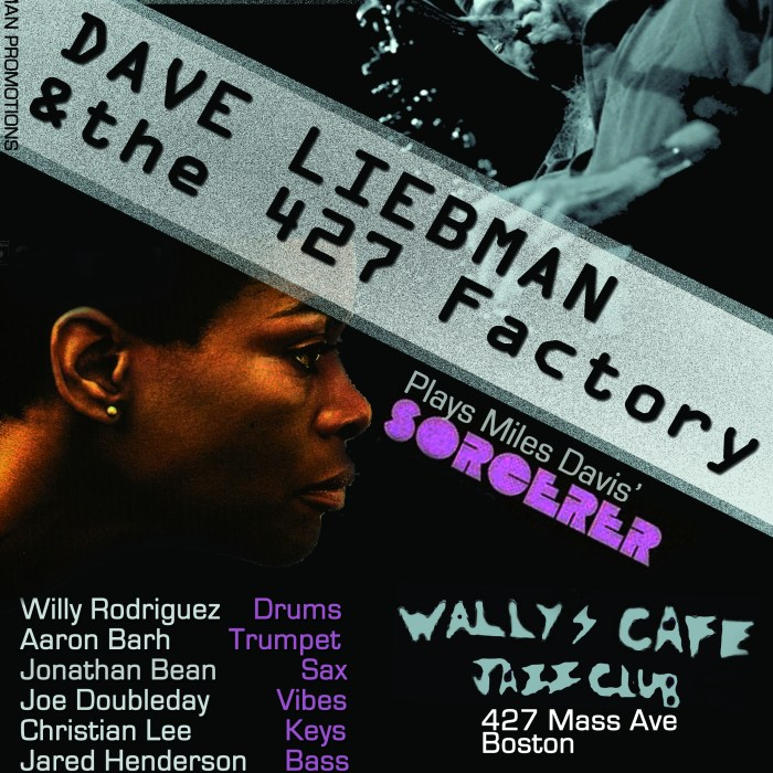 Dave Liebman + The 427 Factory 10/22/11