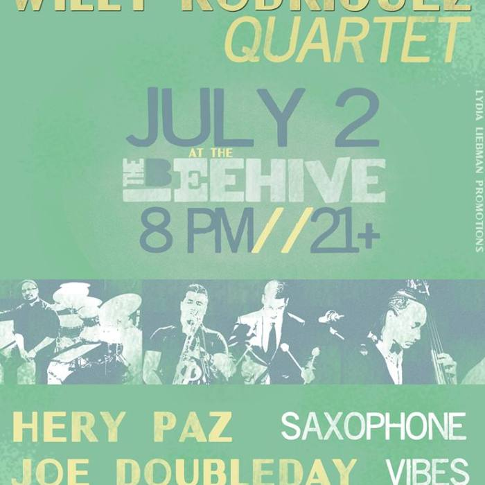 Willy Rodriguez Quartet 7/2/13