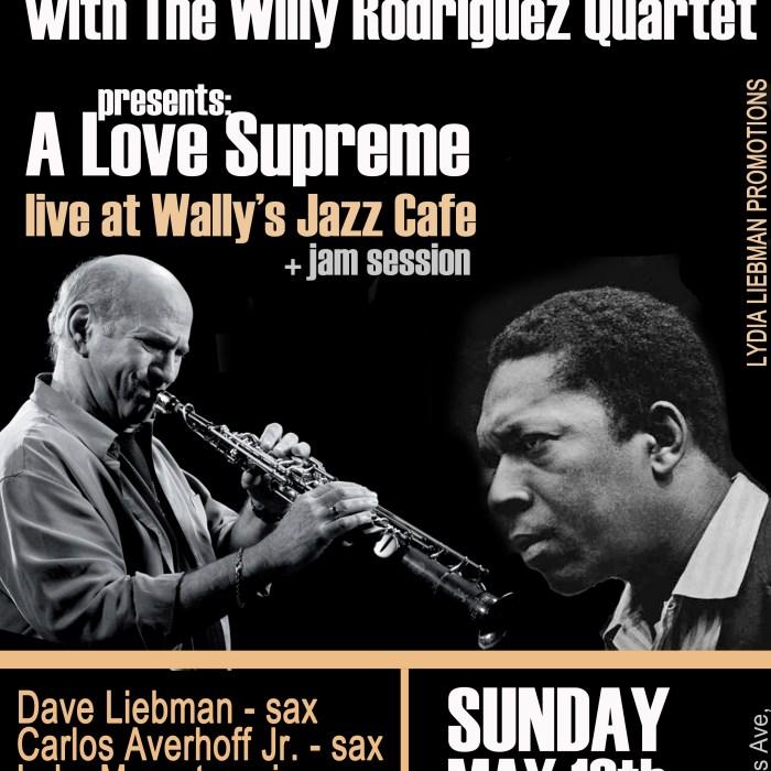 Dave Liebman + The Willy Rodriguez Quartet 5/13/12