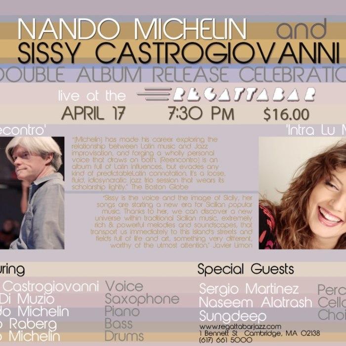 Nando Michelin + Sissy Castrogiovanni 4/17/13