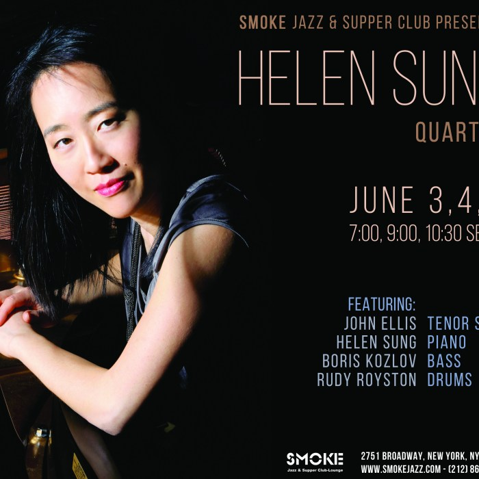 Helen Sung Quartet, Smoke Jazz Club, 6/3-6/5