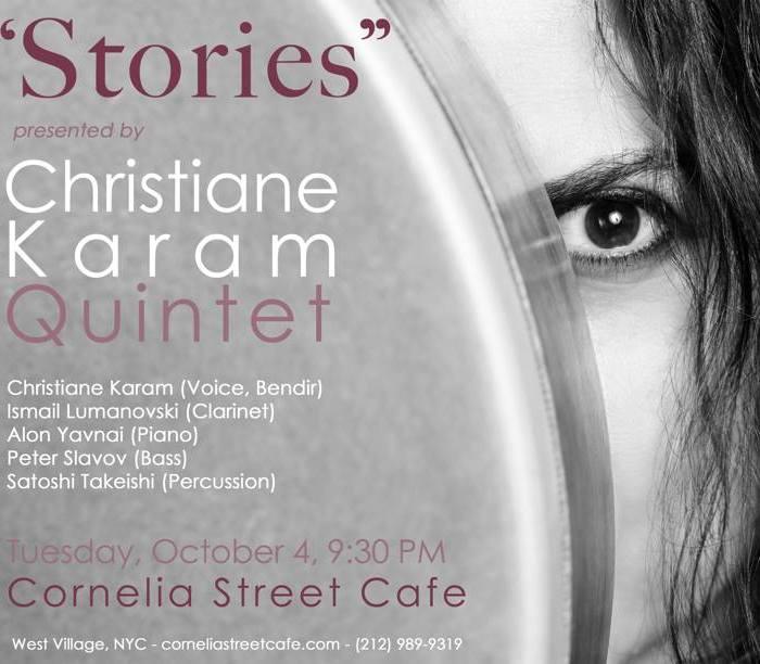 Christiane Karam Quintet, Cornelia Street Cafe, 10/4/16