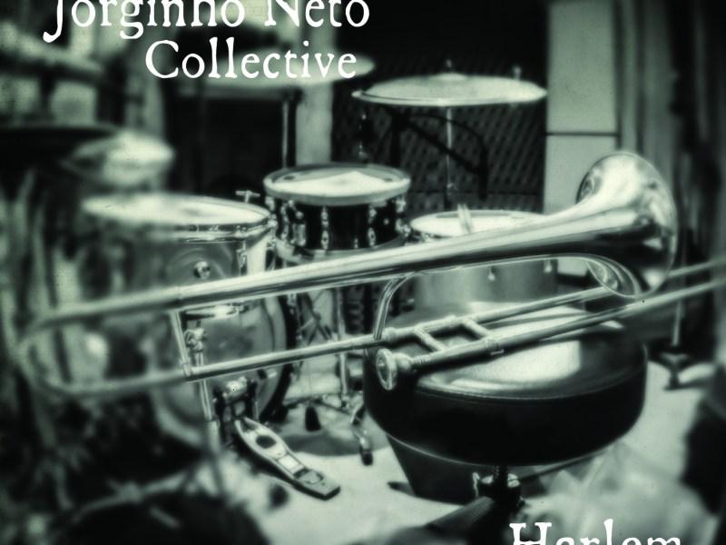 """Jazz da Gama Reviews Jorginho Neto Collective's """"Harlem"""""""