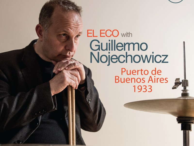"""All About Jazz Reviews Guillermo Nojechowicz's """"Puerto De Buenos Aires 1933"""""""