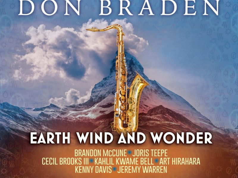 """Midwest Record Features Don Braden's """"Earth Wind and Wonder"""""""