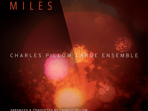 "REVIEW: All About Jazz Reviews Charles Pillow's ""Electric Miles"""