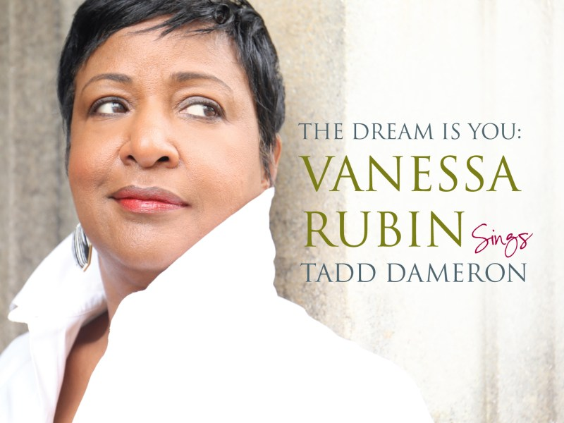 """REVIEW: Jazzwise Reviews Vanessa Rubin's """"The Dream Is You…"""""""