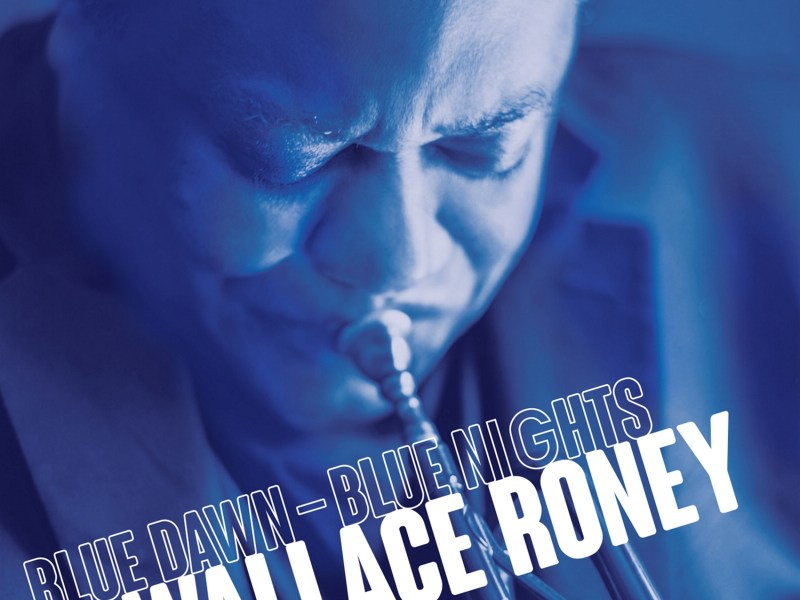 "REVIEW: Marlbank Reviews Wallace Roney's ""Blue Dawn-Blue Nights"""