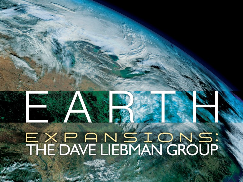 NEW RELEASE: Dave Liebman's EARTH due out February 7 on Whaling City Sound