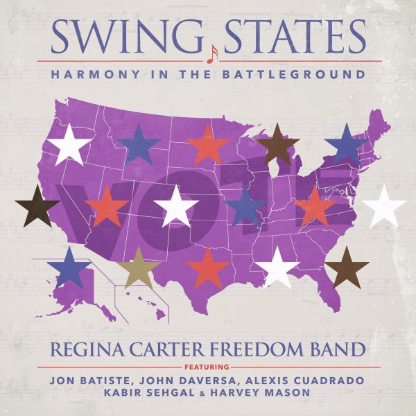 REVIEW: Regina Carter's Swing States: Harmony In The Battleground – DownBeat