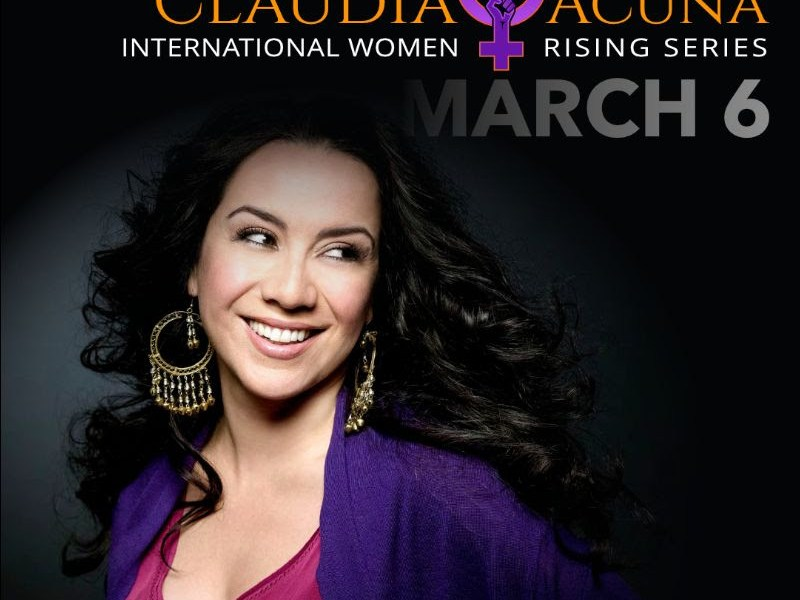 EVENT ANNOUNCEMENT: Claudia Acuña To Perform Two Concerts at International Women Rising Festival on March 6th, 2021