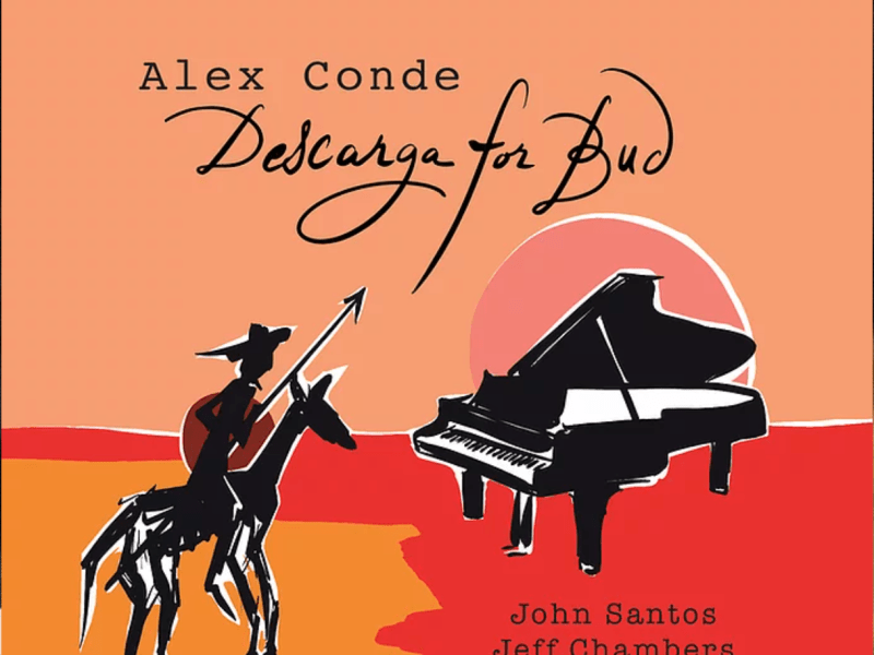 REVIEW: Alex Conde's 'Descarga for Bud' – All About Jazz
