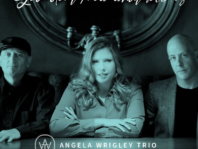 REVIEW: Angela Wrigley Trio's 'You Don't Know What Love Is' – Talkin' Broadway