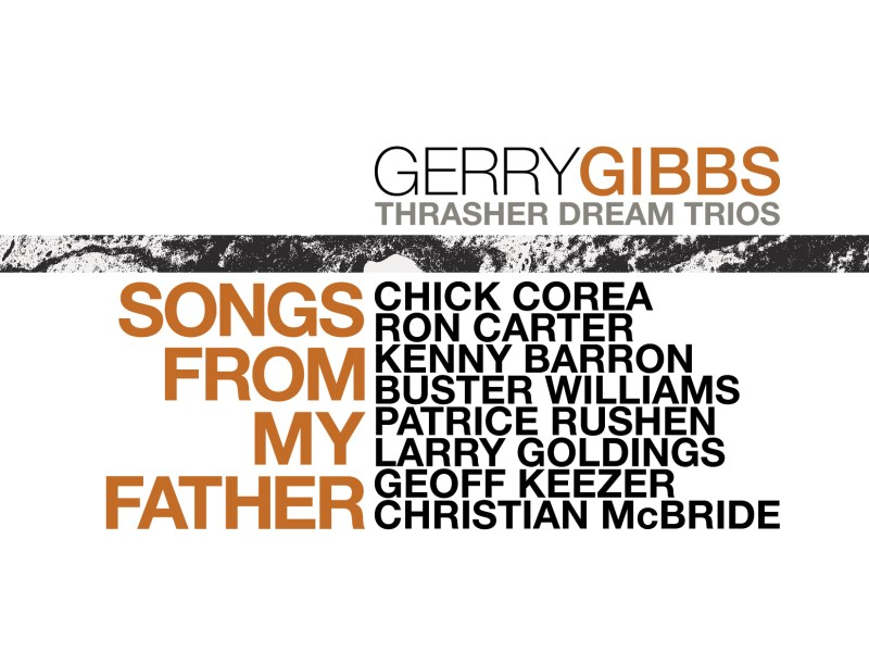 """REVIEW: Gerry Gibbs """"Songs From My Father"""" – All About Jazz"""