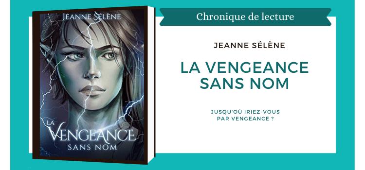 la veangeance sans nom Jeanne Sélène