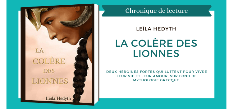 La colère des lionnes Leïla Hedyth