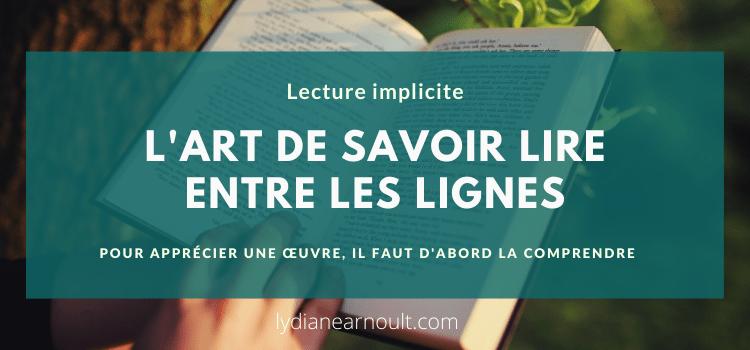 Lecture implicite : l'art de savoir lire entre les lignes