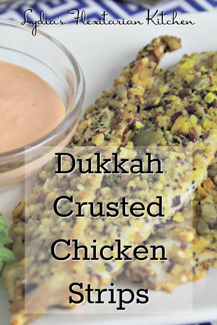 Dukkah Crusted Chicken Strips ~ Lydia's Flexitarian Kitchen