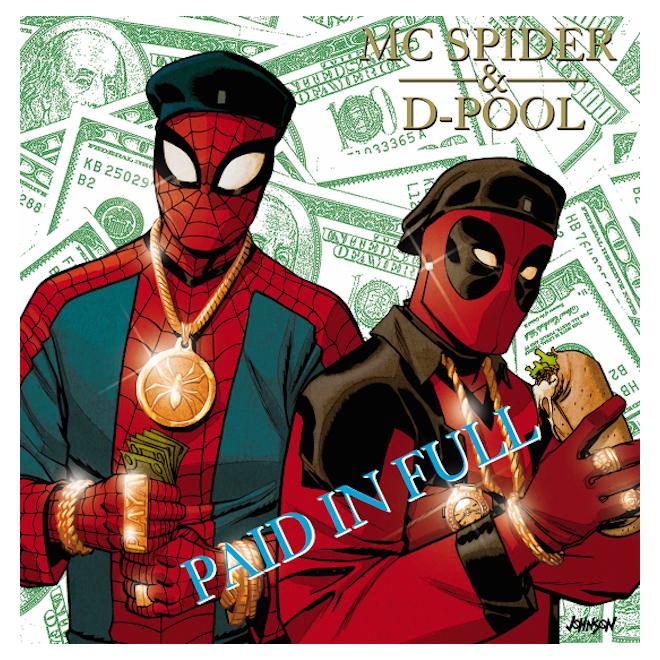 Spider-Man/Deadpool #1 by Dave Johnson Eric B. & Rakim - Paid In Full