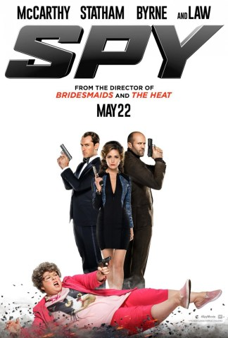 Spy movie poster 2015 - Melissa McCarthy, Jason Statham, Jude Law Rose Byrne