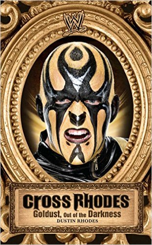 Goldust book - Cross Rhodes Goldust Out of the Darkness front cover