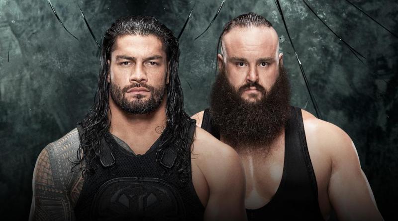 WWE Payback 2017 preview - Roman Reigns vs Braun Strowman