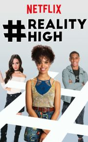 #realityhigh movie poster