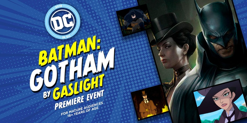 Batman Gotham by Gaslight premiere