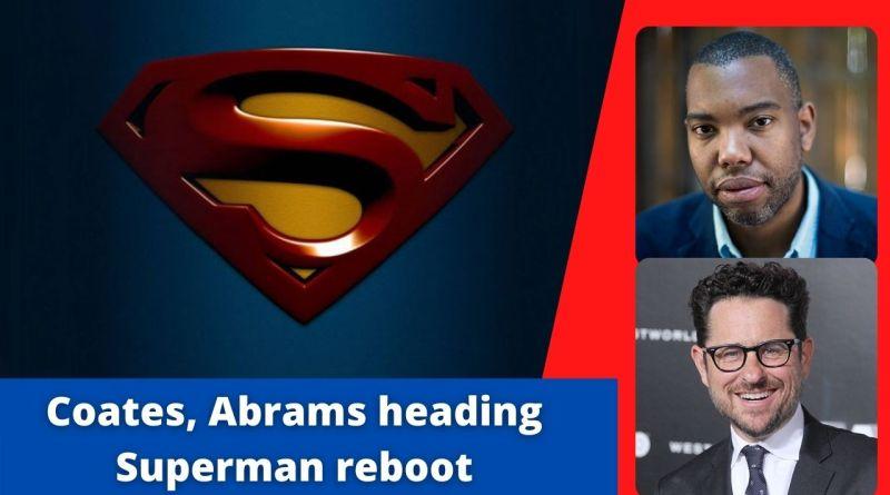 coates, abrams working on superman reboot