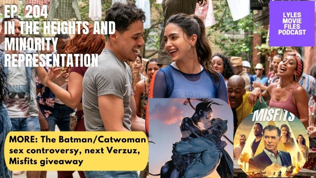 lmf ep. 204 - in the heights, batman controversies