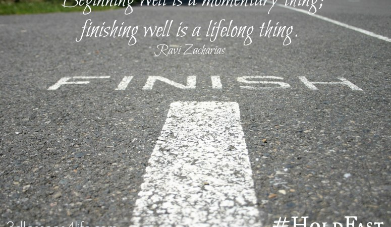 Hold Fast in Hard Times — Focus on Finishing (Day 29)