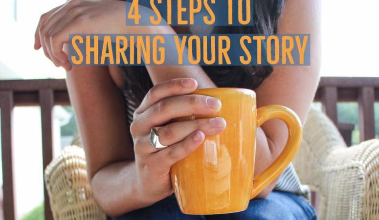4 Steps to Sharing Your Testimony