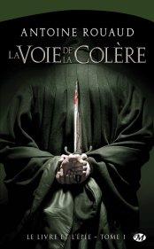 le-livre-et-l-epee-tome-1-la-voie-de-la-colere-560850