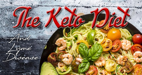 The Keto Diet and Lyme Disease