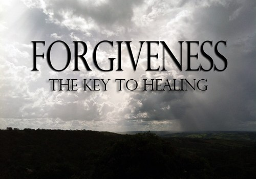Forgiveness: The Key to Healing