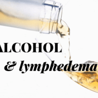 Alcohol + Lymphedema