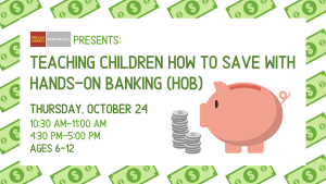Hands-On Banking for Kids @ Lynchburg Public Library