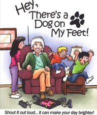 Place of Sage Books - Book for Children - Hey, There's a Dog on my Feet!