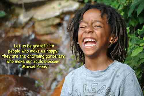 Photo of child laughing, with quote Be grateful for those who make you happy from Proust