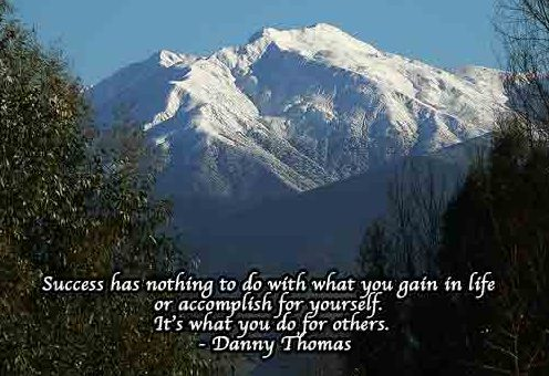Photo of mountain peek with Danny Thomas quote