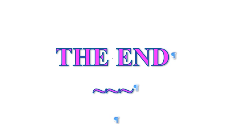 I give thanks because I could type these words image of the words THE END.
