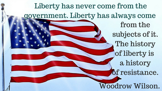 Liberty has never come from the government. Are you celebrating your liberties or are you losing them?