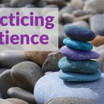 Practicing Patience--Do You make these common mistakes?
