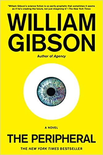 image of the cover of The Peripheral which is a yellow cover with an eyeball on it one of the samples of great first lines