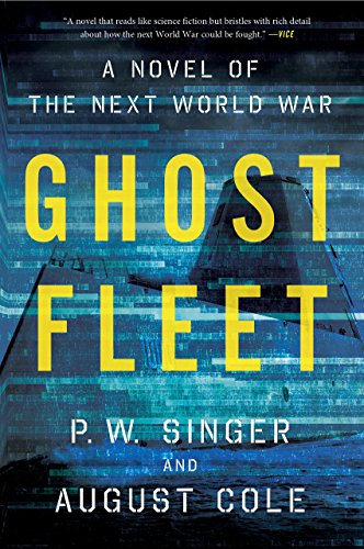 The cover of Ghost fleet is a pixilated image of the ocean with nearly transparent ship of some kind.