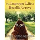 the-improper-life-of-bezellia-grove