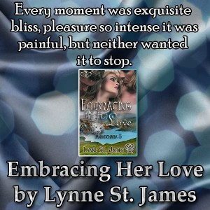 embracing her love, anamchara, lynne st. james, menage romance, erotic romance, paranormal, love, shifters, tigers, fae, faerie