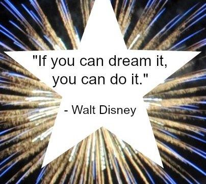 Quote - Dream by Walt Disney