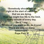 Quote - Life and Dying by Pope Paul VI