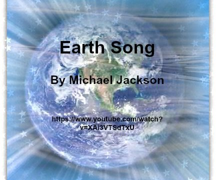 Song - Earth Song by Michael Jackson